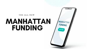 Manhattan leasing is now Manhattan funding